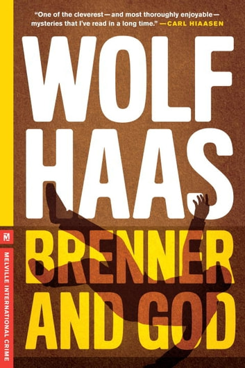 Brenner and God ebook by Wolf Haas