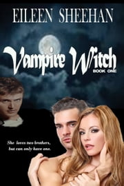 Vampire Witch ebook by Eileen Sheehan