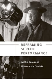 Reframing Screen Performance ebook by Cynthia Baron