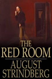 The Red Room ebook by August Strindberg,Ellie Schleussner