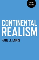Continental Realism ebook by Paul J. Ennis