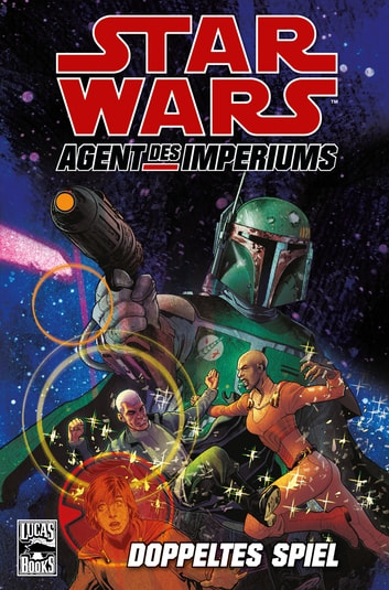Star Wars Sonderband 79: Agent des Imperiums II - Doppeltes Spiel ebook by John Ostrander