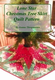 Lone Star Christmas Tree Skirt ebook by Jeanne Throgmorton