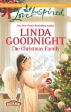 The Christmas Family ebook by Linda Goodnight