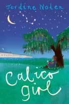 Calico Girl ebook by Jerdine Nolen