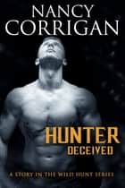 Hunter Deceived - Children of the Damned: Calan ebook by Nancy Corrigan