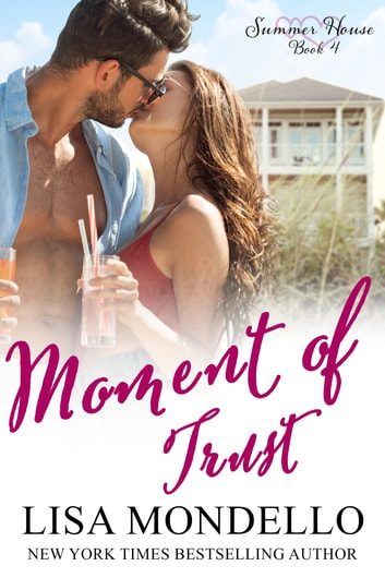 Moment of Trust - a new adult romance ebook by Lisa Mondello