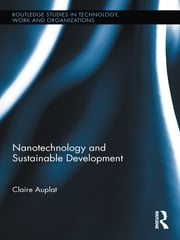 Nanotechnology and Sustainable Development ebook by Claire Auplat