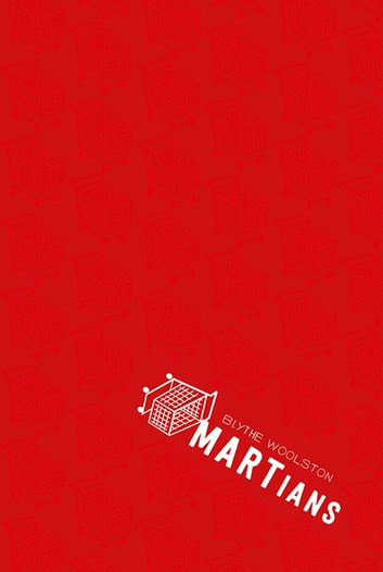 MARTians ebook by Blythe Woolston