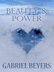 Beauty and Power ebook by Gabriel Beyers