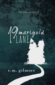 19 Marigold Lane ebook by R.M. Gilmore