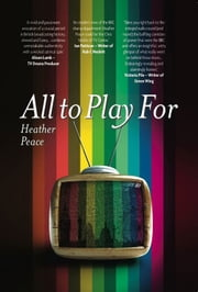 All To Play For ebook by Heather Peace
