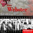 True Crime - Roh und gekocht (Der Fall Kate Webster) audiobook by