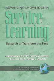 Advancing Knowledge in Service-Learning - Research to Transform the Field ebook by