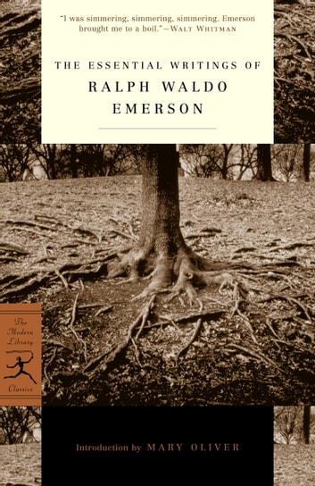 The Essential Writings of Ralph Waldo Emerson ebook by Ralph Waldo Emerson