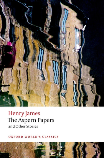 The Aspern Papers and Other Stories eBook by Henry James