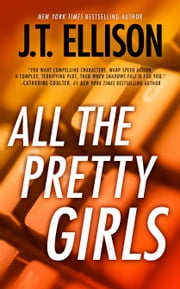 All the Pretty Girls ebook by J.T. Ellison