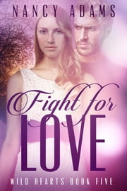 Fight for Love ebook by Nancy Adams