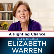 A Fighting Chance audiobook by Elizabeth Warren