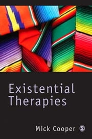 Existential Therapies ebook by Professor Mick Cooper