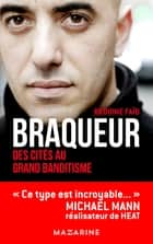 Braqueur ebook by Rédoine Faïd