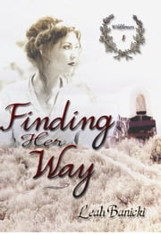 Finding Her Way ebook by Leah Banicki