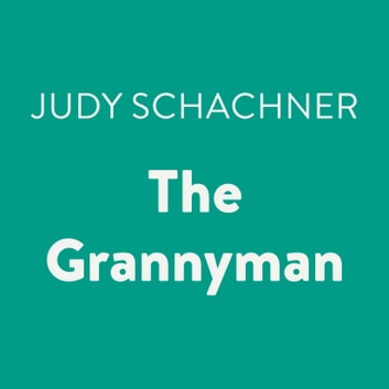 The Grannyman audiobook by Judy Schachner