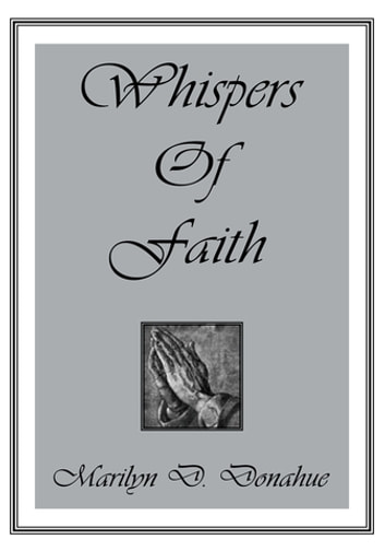 Whispers of Faith ebook by Marilyn D. Donahue