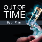 Out of Time audiobook by Beth Flynn