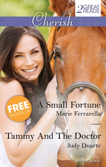 A Small Fortune/Tammy And The Doctor/Red Rock Cinderella 電子書 by Marie Ferrarella,Judy Duarte,Judy Duarte