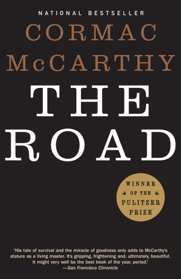 The road ebook by cormac mccarthy 9780307267450 rakuten kobo the road ebook by cormac mccarthy fandeluxe