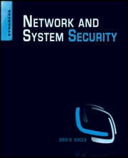 Network and System Security ebook by John R. Vacca