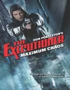 Maximum Chaos eBook by Don Pendleton