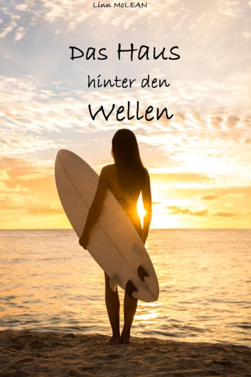 Das Haus hinter den Wellen ebook by Linn McLean