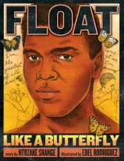 Float Like a Butterfly ebook by Ntozake Shange