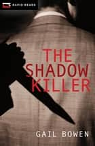 The Shadow Killer eBook by Gail Bowen