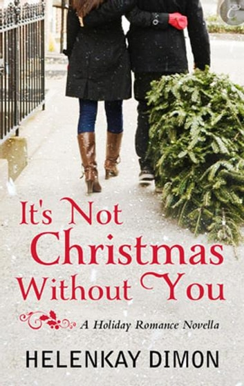 It's Not Christmas Without You ebook by HelenKay Dimon