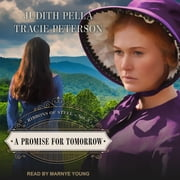 A Promise for Tomorrow Áudiolivro by Judith Pella, Tracie Peterson