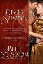Devil's Salvation - A Wellington's Devils Novel ebook by