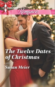 The Twelve Dates of Christmas ebook by Susan Meier