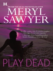 Play Dead ebook by Meryl Sawyer
