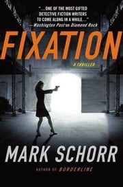Fixation ebook by Mark Schorr
