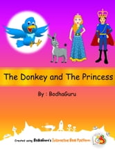 The Donkey and the Princess ebook by BodhaGuru Learning