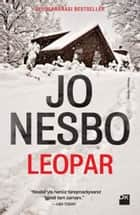 Leopar ebook by Jo Nesbo, Can Yapalak