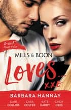 Mills & Boon Loves... - 5 Book Box Set ebook by Dani Collins, Cara Colter, Cindy Dees,...
