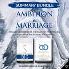 Summary Bundle: Ambition & Marriage Readtrepreneur Publishing: Includes Summary of The Magic of Thinking Big & Summary of The Meaning of Marriage audiobook by