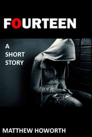 Fourteen ebook by Matthew Howorth