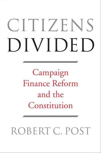 Citizens Divided ebook by Robert C. Post
