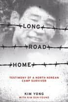 Long Road Home ebook by Suk-Young Kim