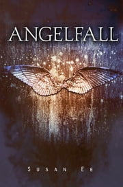 Angelfall ebook by Susan Ee